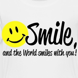 Smile, and the World smiles with you! Kids' Shirts - Toddler Premium T-Shirt