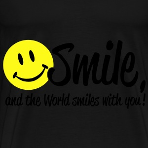 Smile, and the World smiles with you! Bags  - Men's Premium T-Shirt