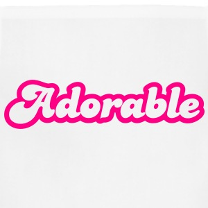 adorable! in cute font Sweatshirts - Adjustable Apron