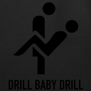 Drill Baby Drill T-Shirts - Eco-Friendly Cotton Tote