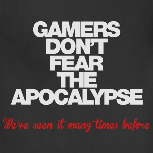 Gamers don't fear the Apocalypse - Adjustable Apron