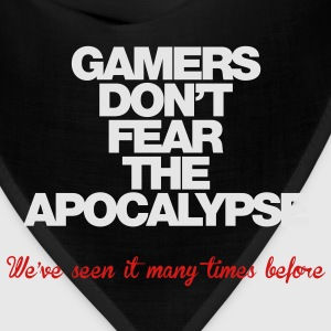 Gamers don't fear the Apocalypse - Bandana
