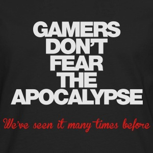 Gamers don't fear the Apocalypse - Men's Premium Long Sleeve T-Shirt