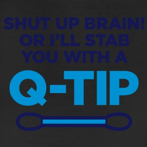Shut Up Brain 2 (2c)++ Women's T-Shirts - Leggings