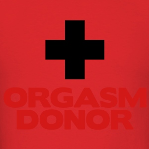 Orgasm Donor Hoodies - Men's T-Shirt