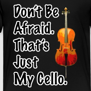 That's Just My Cello Kid's Long Sleeve T-Shirt - Toddler Premium T-Shirt