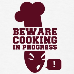 BEWARE cooking in progress! with a swearing chef! Buttons - Men's T-Shirt