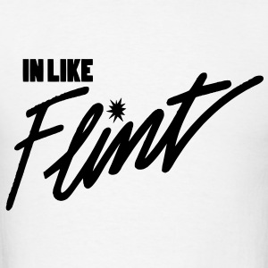 In Like Flint Hoodies - Men's T-Shirt