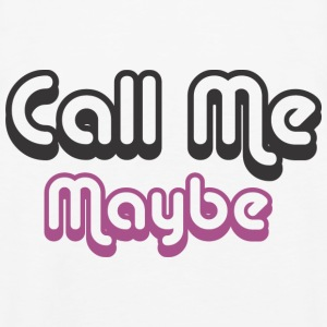 Call Me Maybe Hoodies - Men's Premium Tank