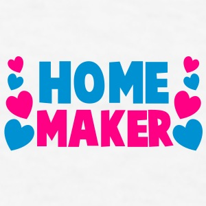 home maker Gift - Men's T-Shirt