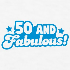 50 fifty and FABULOUS! Gift - Men's T-Shirt
