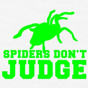 SPIDERS don't judge  Gift - Men's T-Shirt