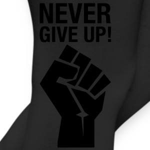 Never Give Up! (fist) T-Shirts - Leggings