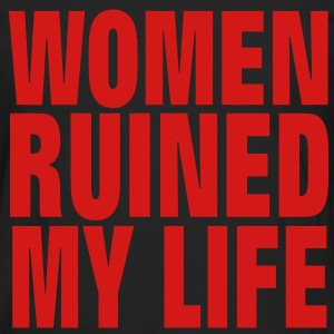 WOMEN RUINED MY LIFE T-Shirts - Men's Premium Long Sleeve T-Shirt