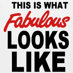 This Is What FABULOUS Looks Like T-Shirts - Men's Premium Tank