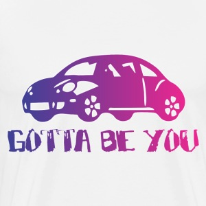 gotta_be_you Hoodies - Men's Premium T-Shirt