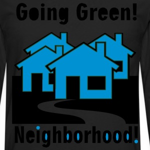 go_green_neighborhood3 T-Shirts - Men's Premium Long Sleeve T-Shirt