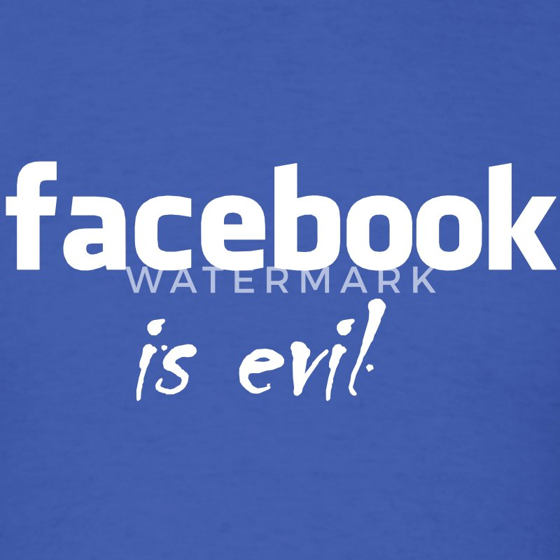 Facebook is evil - Men's T-Shirt