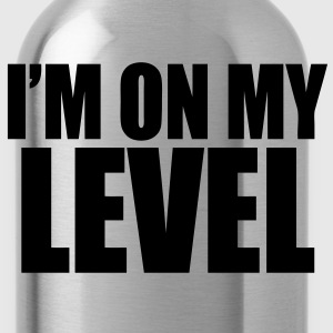 I'm On My Level Hoodies - stayflyclothing.com - Water Bottle