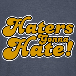 Haters Gonna Hate Hoodies - Vintage Sport T-Shirt