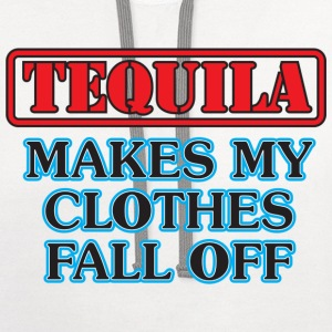Tequila Makes My Clothes Fall off - Contrast Hoodie