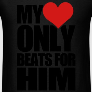 My Heart Only Beats for HIM - Men's T-Shirt