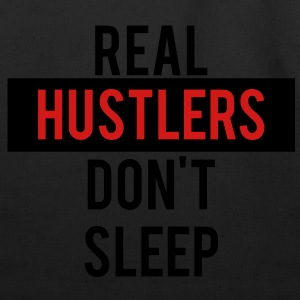 real_hustlers_dont_sleep T-Shirts - Eco-Friendly Cotton Tote