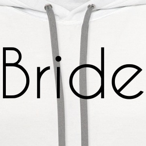 Bride Text Graphic Design Vector - Perfect for tshirts or hoodies for the Bride to Be! - Contrast Hoodie