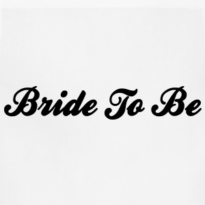 Bride To Be Text Graphic Design Perfect Gift for tshirts or hoodies for the future Bride! - Adjustable Apron