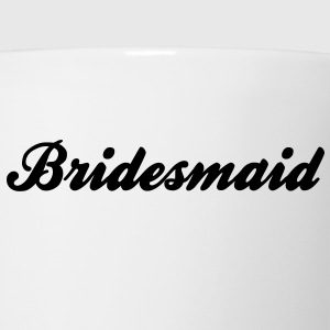 Bridesmaid Text Graphic Design Picture | Perfect for Bridal Parties! - Coffee/Tea Mug
