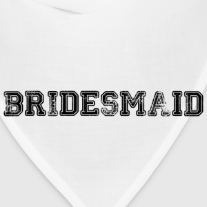 Bridesmaid Text Graphic Design Picture | Perfect for Bridal Parties! - Bandana