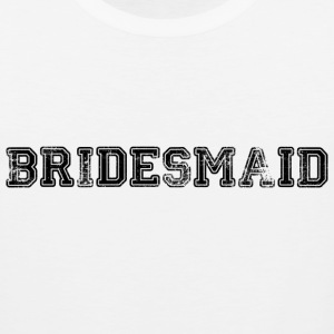 Bridesmaid Text Graphic Design Picture | Perfect for Bridal Parties! - Men's Premium Tank