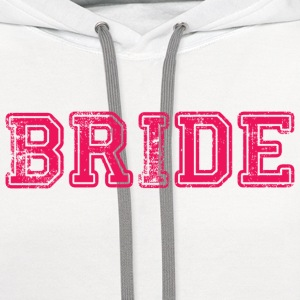 Bride Text Graphic Design Perfect gift for tshirts or hoodies for the Bride to Be! - Contrast Hoodie