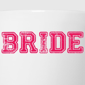 Bride Text Graphic Design Perfect gift for tshirts or hoodies for the Bride to Be! - Coffee/Tea Mug