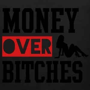 MONEY OVER BITCHES Long Sleeve Shirts - Men's Premium Tank