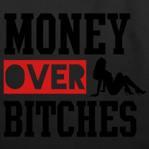 MONEY OVER BITCHES Hoodies - Eco-Friendly Cotton Tote