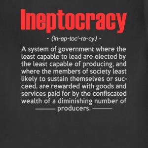 Ineptocracy Definition - Adjustable Apron