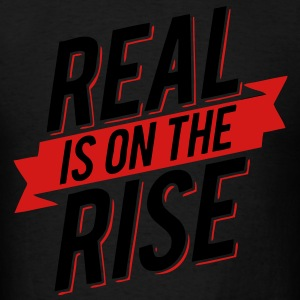 Real Is On The Rise Hoodies - stayflyclothing.com - Men's T-Shirt