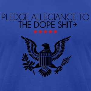 pledge allegiance to the dope shit Hoodies - Men's T-Shirt by American Apparel