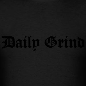 Daily Grind Hoodies - Men's T-Shirt