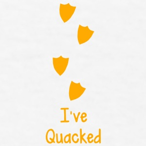 duck prints going up saying I've QUACKED  Accessories - Men's T-Shirt
