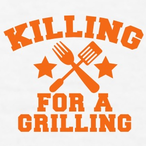 KILLING for a GRILLING summer barbecue BBQ design Gift - Men's T-Shirt