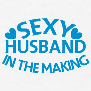 SEXY HUSBAND in the making Gift - Men's T-Shirt