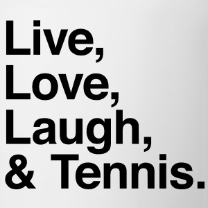 Live , love , laugh and tennis Hoodies - Coffee/Tea Mug