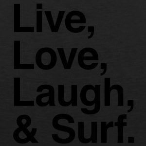 Live , love , laugh and surf Hoodies - Men's Premium Tank