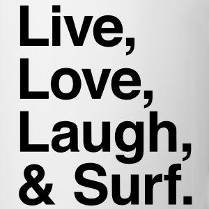 Live , love , laugh and surf Hoodies - Coffee/Tea Mug