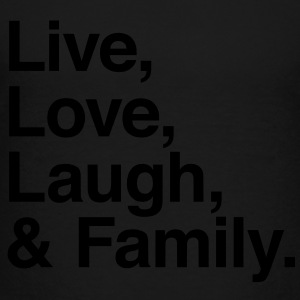 Live , love , laugh and family Kids' Shirts - Toddler Premium T-Shirt