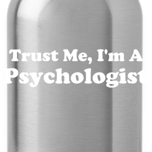 Trust Me, I'm A Psychologist - Water Bottle