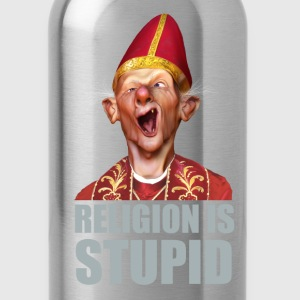 Religion is stupid Women's T-Shirts - Water Bottle