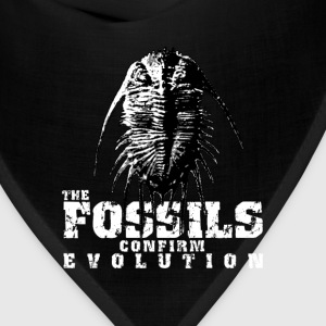The Fossils confirm evolution T-Shirts - Bandana